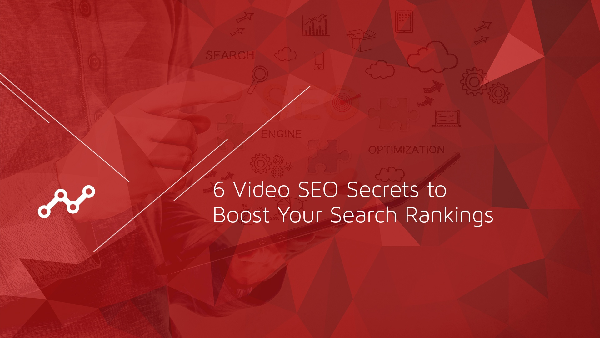1 - 6 Video SEO Secrets to Boost Your Search Rankings-1.jpg