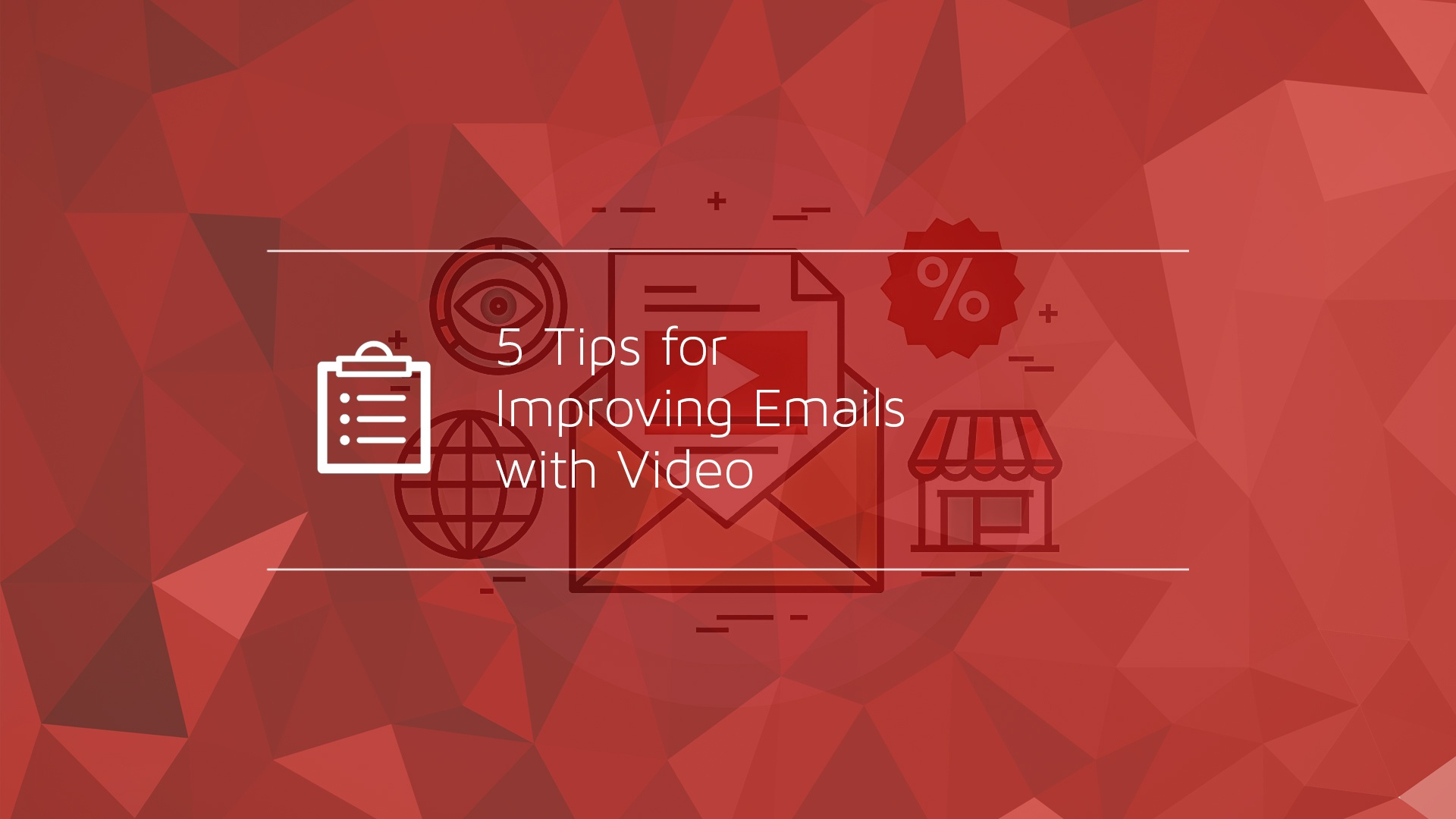 5 Tips for Improving Emails with Video-1.jpg