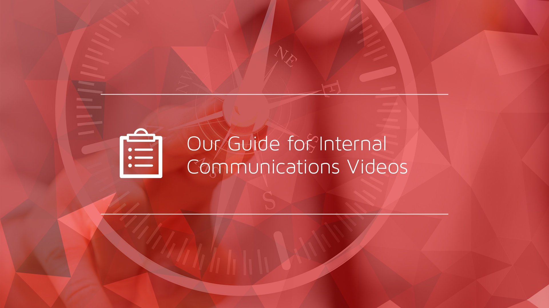 Our Guide for Internal Communications Videos