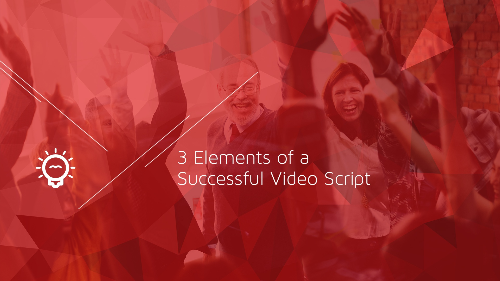 3 Elements for a Successful Video Script