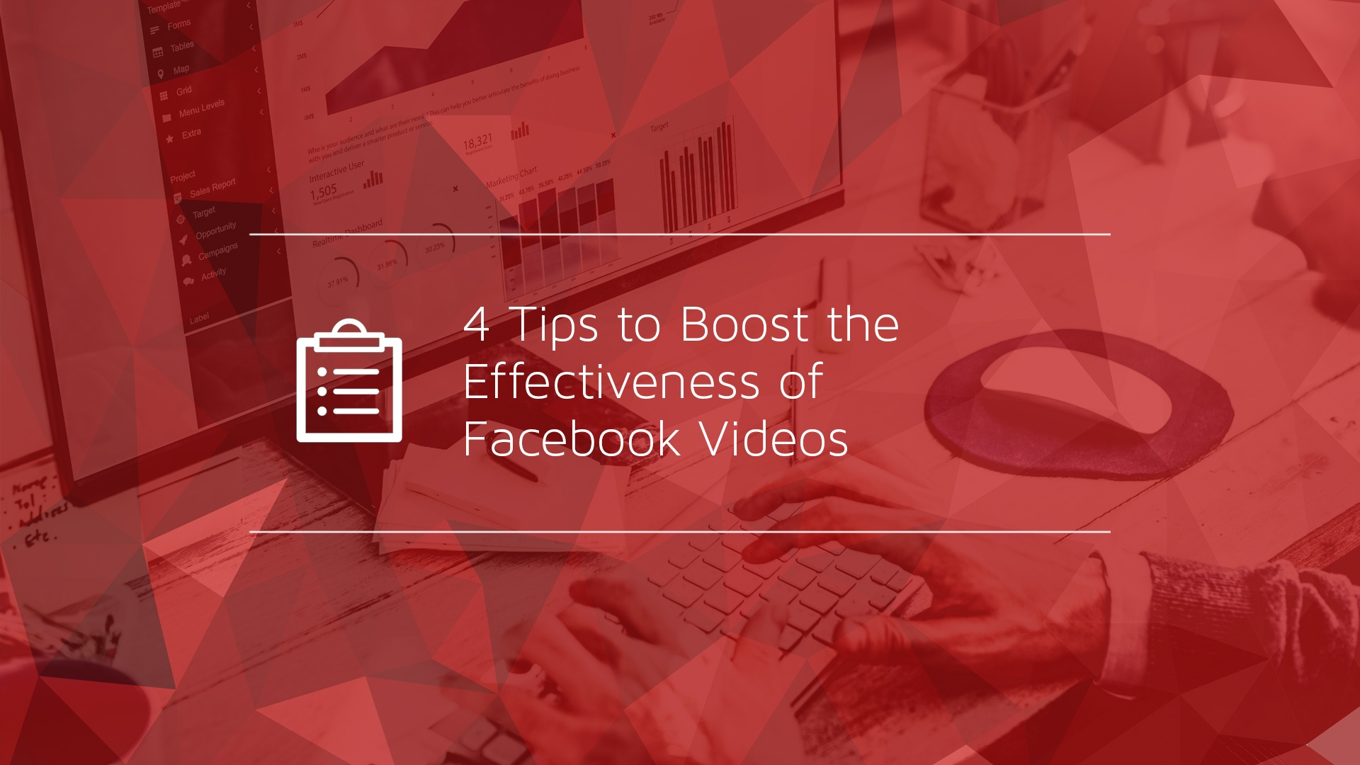 4 Tips to Boost the Effectiveness of Facebook Videos
