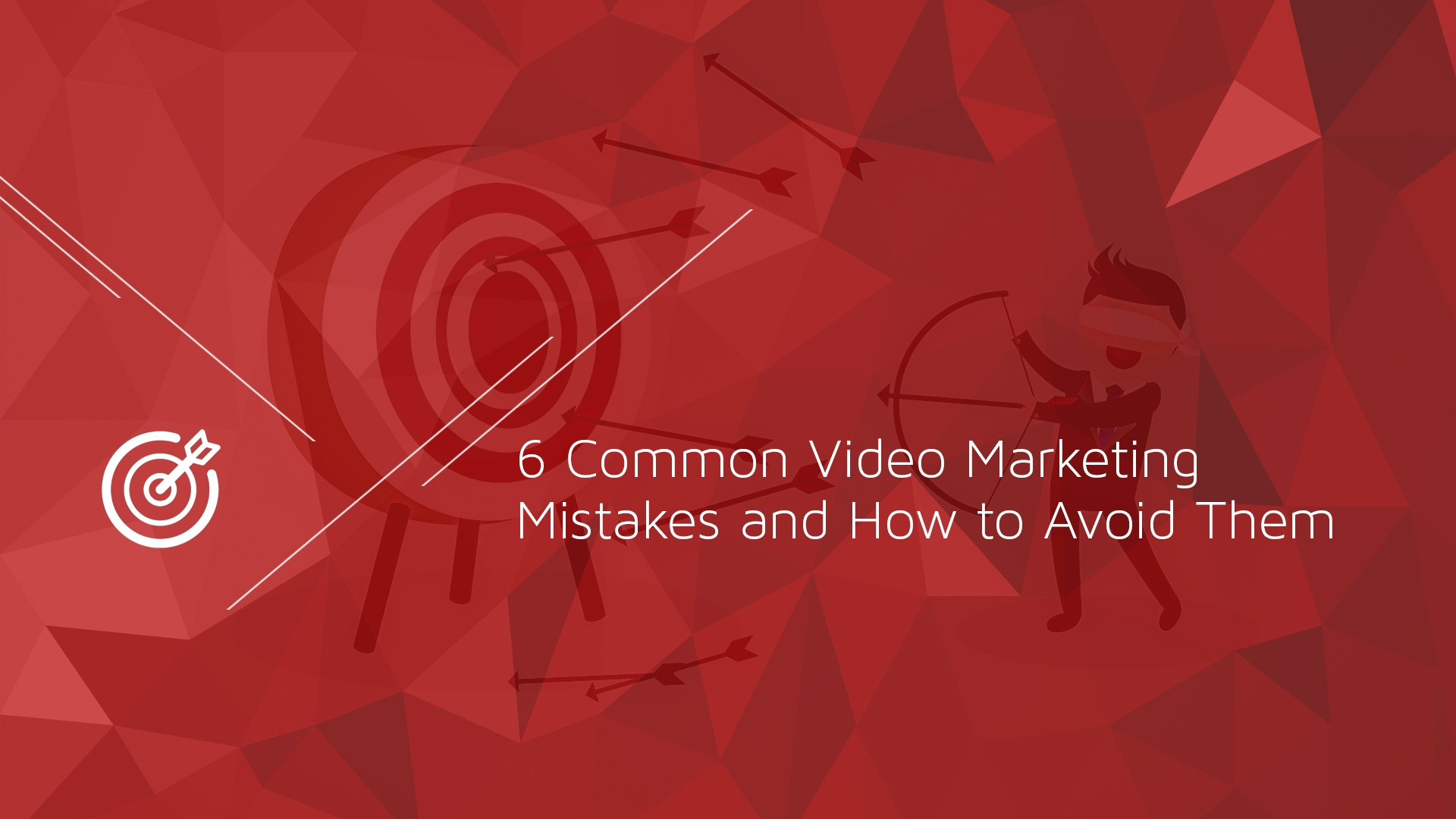 6 Common Video Marketing Mistakes and How to Avoid Them