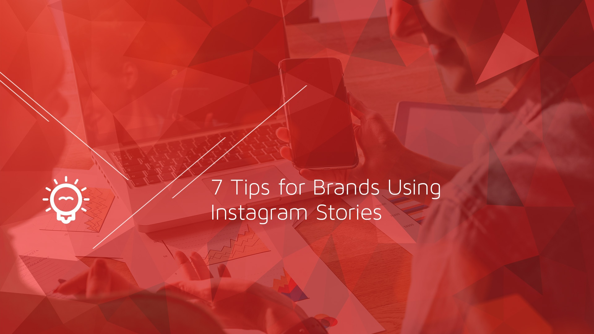 7 Tips for Brands Using Instagram Stories