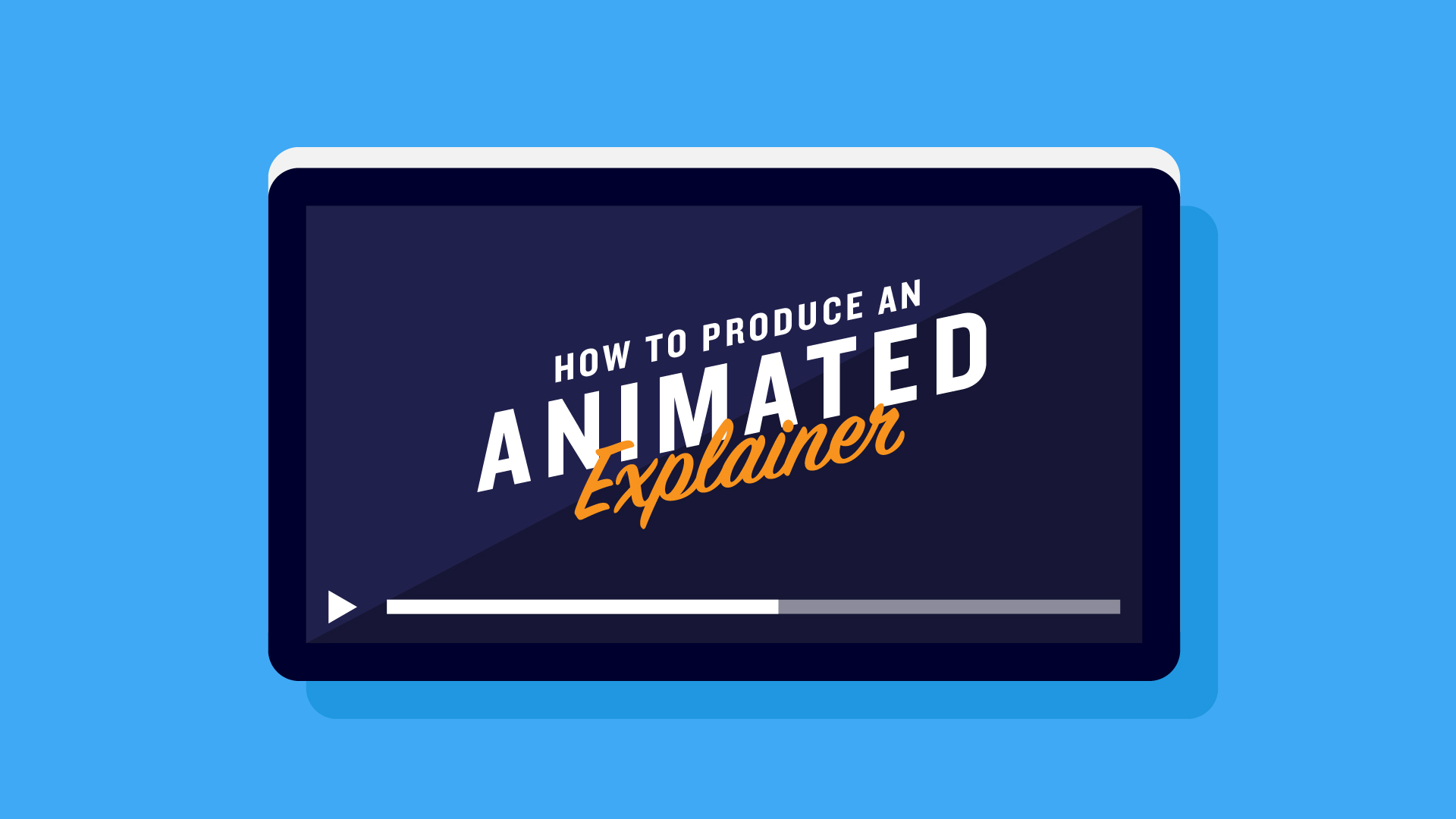 How To Produce an Animated Explainer Video for Your Business (Part 1 - Where To Start)